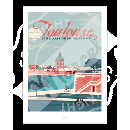 """Affiche Toulouse """"Quais de la Daurade"""""""