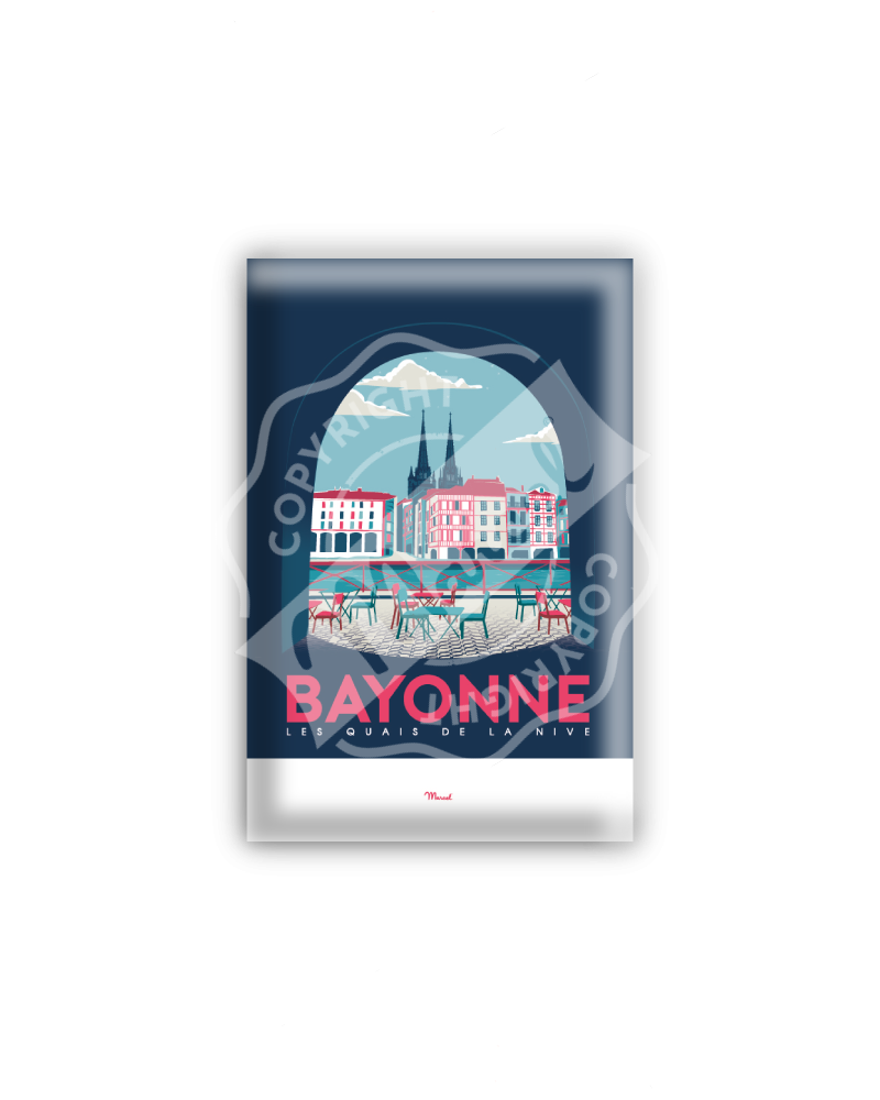 "MAGNET BAYONNE ""Quais de Nive"""