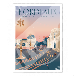 """Affiche Bordeaux """"Place de la Comédie"""""""