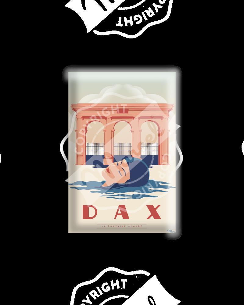 """MAGNET DAX """"La Fontaine Chaude"""""""
