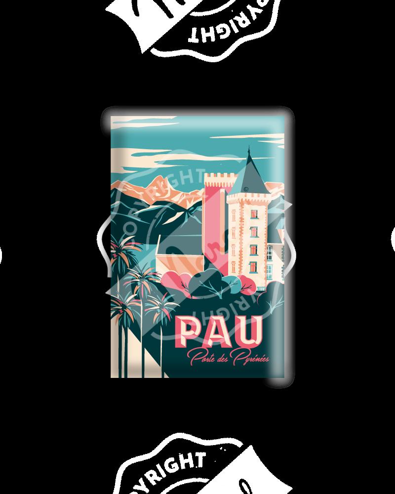 """MAGNET PAU """"Porte des Pyrénées"""""""