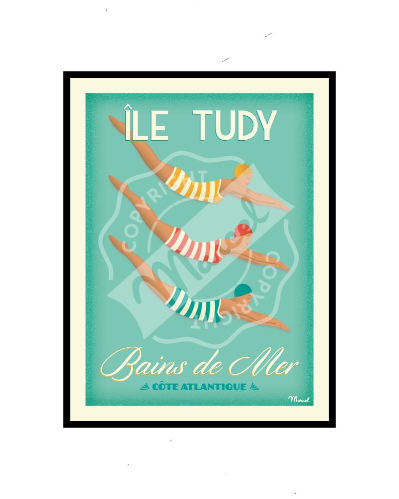 """Affiche ILE TUDY """"BAINS DE MER"""""""